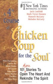 A 4th Course of Chicken Soup for the Soul (Chicken Soup for the Soul)