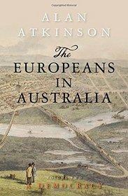 The Europeans in Australia: Volume Two: Democracy