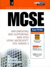 McSe: Implementing and Supporting Web Sites Using Microsoft Site Server 3 (Prentice Hall Ptr Mcse Certification Series)