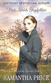 Their Amish Stepfather: Amish Romance (The Amish Bonnet Sisters)