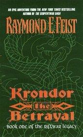 Krondor the Betrayal (Riftwar Legacy, Bk 1)