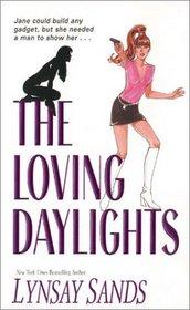 The Loving Daylights (B.L.I.S.S., Bk 3)