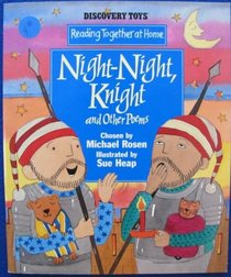 Night-Night, Knight and Other Poems (Reading Together at Home)