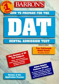 How to Prepare for the Dental Admission Test (Dat) (Barron's How to Prepare for the Dental Admissions Test (Dat))