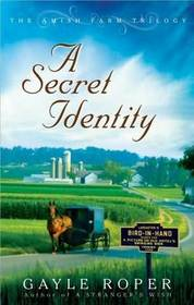 A Secret Identity (Amish Farm, Bk 2)