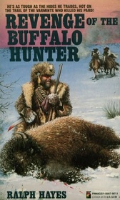 Revenge of the Buffalo Hunter
