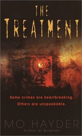 The Treatment (Jack Caffery, Bk 2)