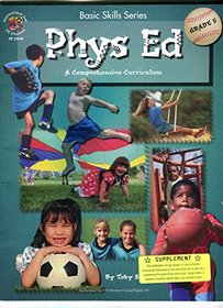 Phys Ed: A Comprehensive Curriculum - Grade 5