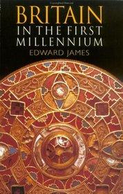 Britain in the 1st Millennium (Britain and Europe)
