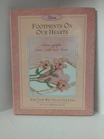 Footprints on Our Hearts/for Those Who Touch Our Lives (A Flavia Greeting Book)