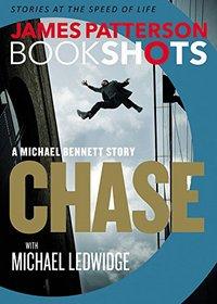 Chase (Michael Bennett, Bk 9.5)(BookShot)