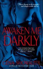 Awaken Me Darkly (Alien Huntress, Bk 1)