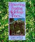 Flowering, Fruiting & Foliage Vines: A Gardener's Guide