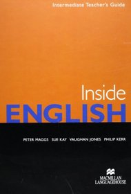 Inside English: Level 4 - Intermediate: Teacher's Guide (Japanese Version) (English and Japanese Edition)