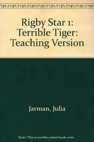 Rigby Star 1: Terrible Tiger: Teaching Version