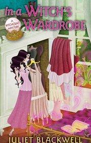 In a Witch's Wardrobe (Witchcraft, Bk 4)