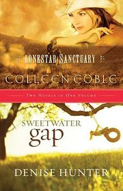 Lonestar Sanctuary / Sweetwater Gap (Two-in-One)