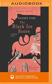 The Black Ice Score (The Parker Novels)