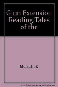 Ginn Extension Reading.Tales of the