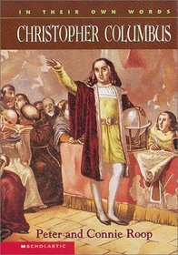 In Their Own Words : Christopher Columbus (In Their Own Words)