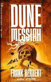 Dune Messiah (Dune, Bk 2)