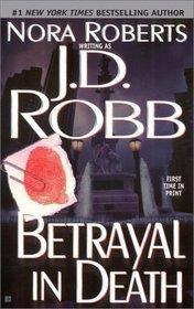 Betrayal in Death (In Death, Bk 12)