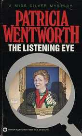 The Listening Eye (Miss Silver, Bk 28)