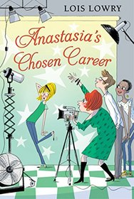 Anastasia?s Chosen Career (An Anastasia Krupnik story)