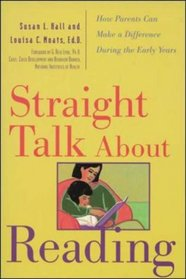 Straight Talk About Reading : How Parents Can Make a Difference During the Early Years
