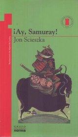 Ay, Samurai (Torre de Papel) (Torre de Papel) (Spanish Edition)