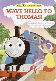 Wave Hello to Thomas! (Thomas the Tank Engine)