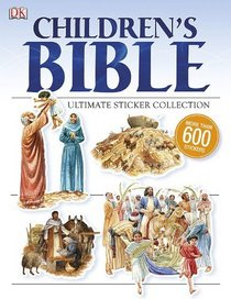 Children's Bible Ultimate Sticker Collection (ULTIMATE STICKER COLLECTIONS)
