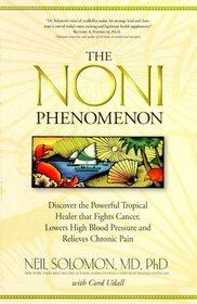 The Noni Phenomenon