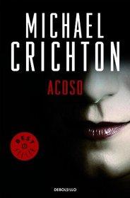 Acoso / Disclosure (Spanish Edition)