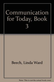 Communication for Today, Book 3