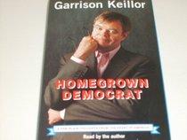 Homegrown Democrat (Audio Cassette) (Unabridged)