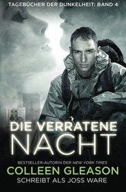 Die verratene nacht (Tageb�cher der Dunkelheit) (Volume 4) (German Edition)