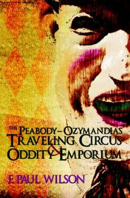 The Peabody- Ozymandias Travelling Circus & Oddity Emporium