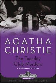 The Tuesday Club Murders (Miss Marple, Bk 2)