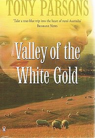 Valley of the White Gold --2006 publication.