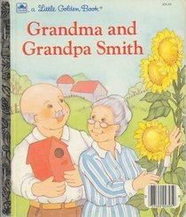 Grandma and Grandpa Smith (A Little golden book)