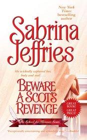 Beware a Scot's Revenge (School for Heiresses, Bk 4)