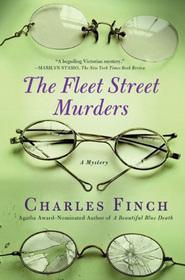 The Fleet Street Murders (Charles Lenox, Bk 3)
