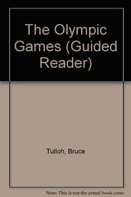 The Olympic Games (Guided Reader)