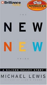 The New New Thing: A Silicon Valley Story (Audio Cassette) (Abridged)