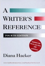 A Writer's Reference: With Mla's and Apa's 1999 Guidelines