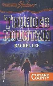 Thunder Mountain (Conard County, Bk 7) (Silhouette Shadows, No 37)