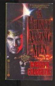 A Prince Among Men (Prince Among Men, Bk 1)