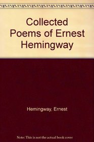 Collected Poems of Ernest Hemingway
