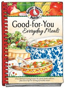 Good-For-You Everyday Meals Cookbook (Everyday Cookbook Collection)